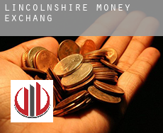 Lincolnshire  money exchange