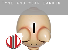 Tyne and Wear  banking