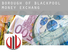 Blackpool (Borough)  money exchange