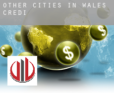 Other cities in Wales  credit
